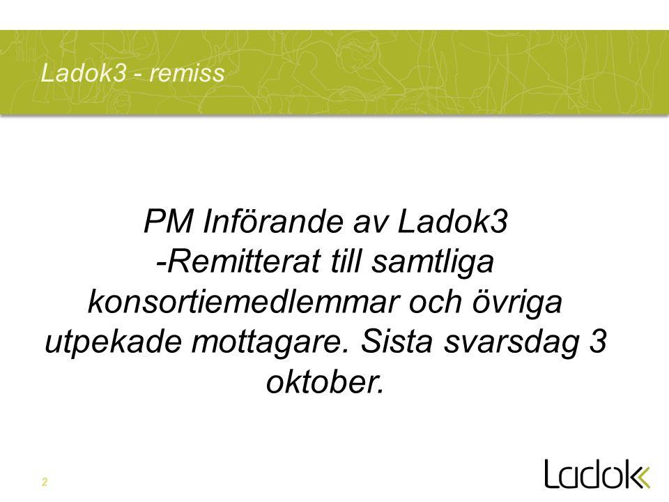 Ladok3 - remiss PM Införande av Ladok3.