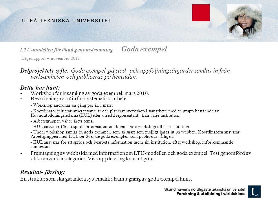 LTU-modellen för ökad genomströmning - Goda exempel Lägesrapport – november 2011