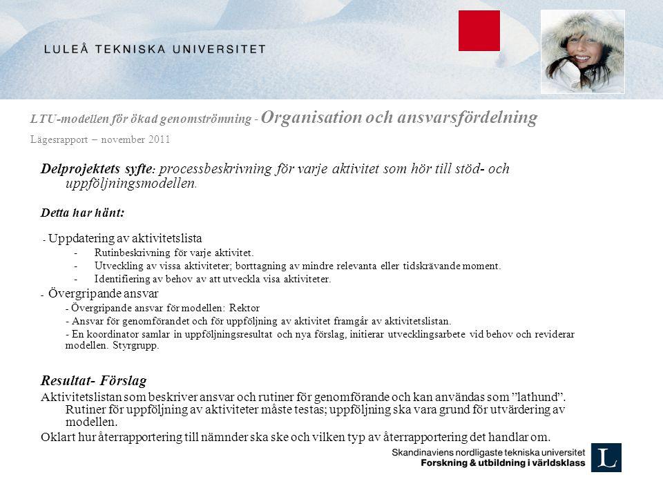 LTU-modellen för ökad genomströmning - Organisation och ansvarsfördelning Lägesrapport – november 2011