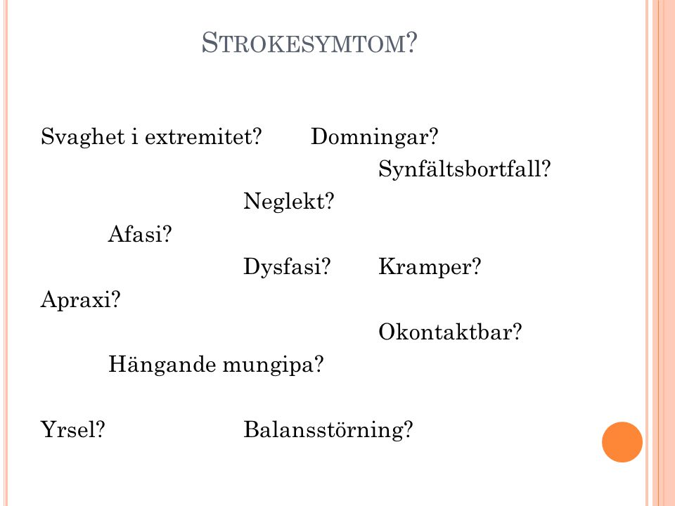 Strokesymtom