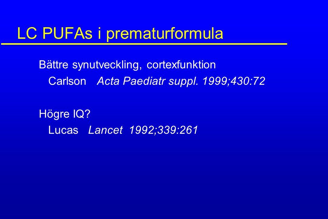 LC PUFAs i prematurformula