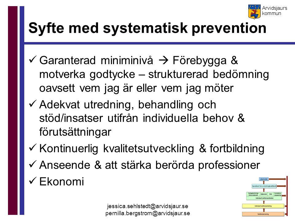 Syfte med systematisk prevention