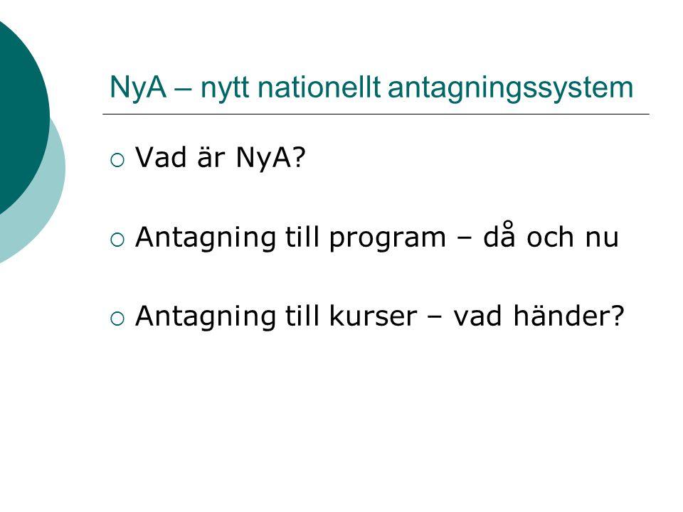 NyA – nytt nationellt antagningssystem