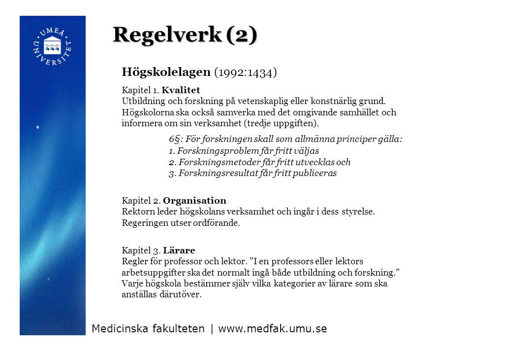 Regelverk (2) Högskolelagen (1992:1434)