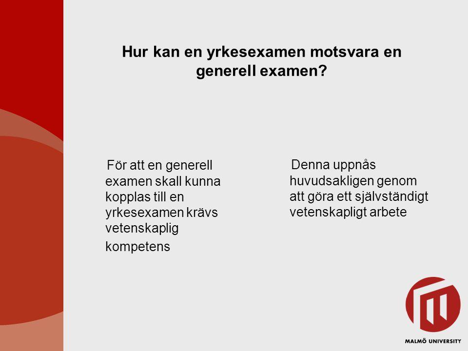 Hur kan en yrkesexamen motsvara en generell examen