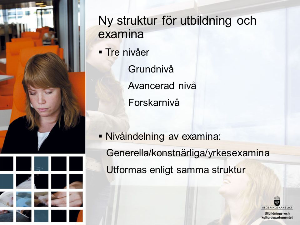 Ny struktur för utbildning och examina