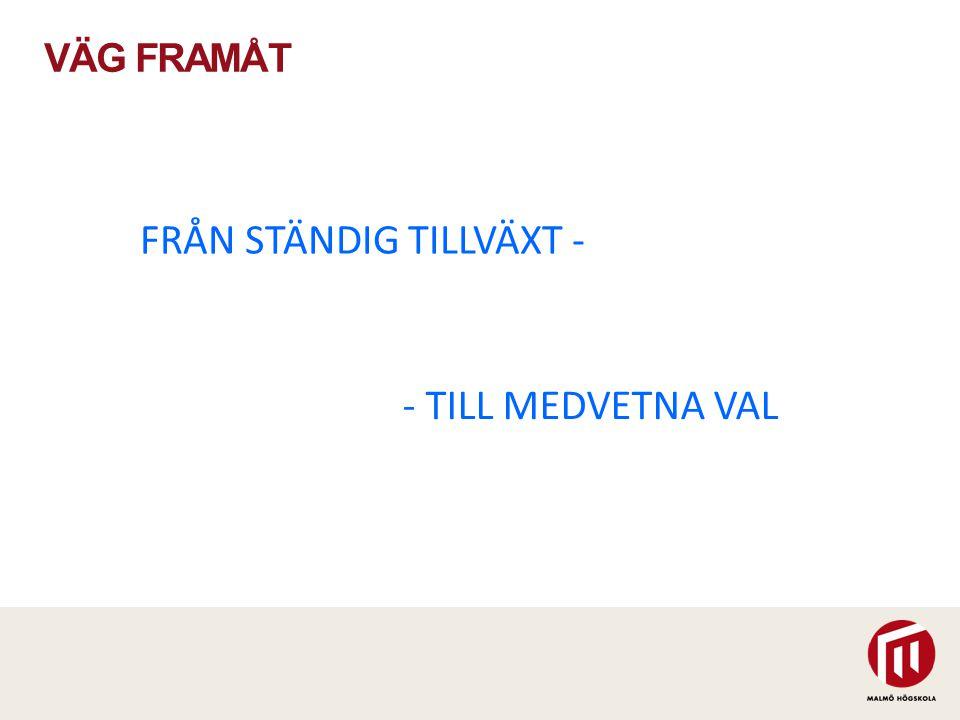 FRÅN STÄNDIG TILLVÄXT -