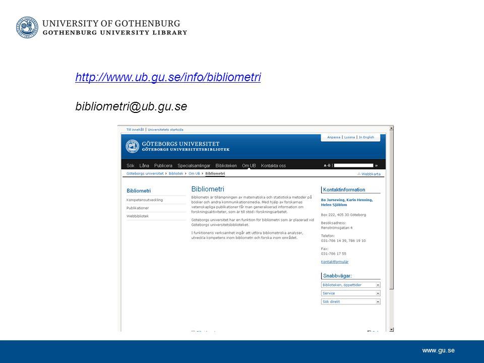 http://www.ub.gu.se/info/bibliometri bibliometri@ub.gu.se