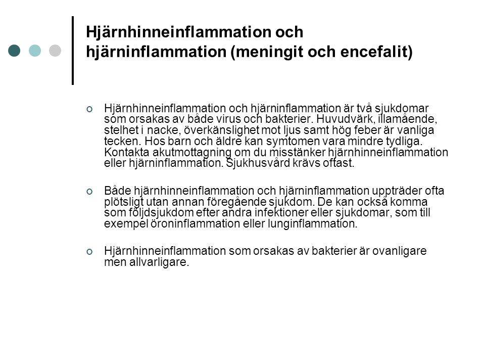 Hjärnhinneinflammation och hjärninflammation (meningit och encefalit)