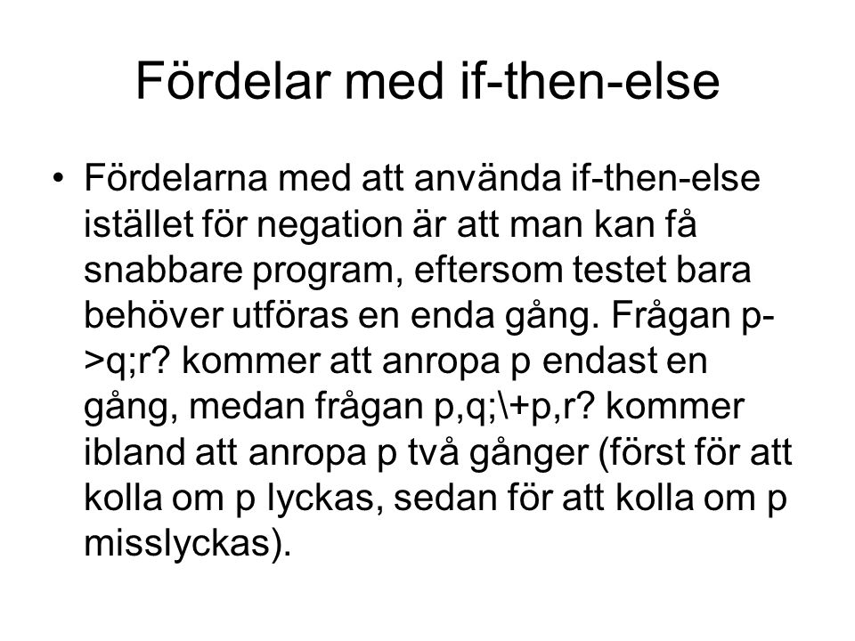 Fördelar med if-then-else
