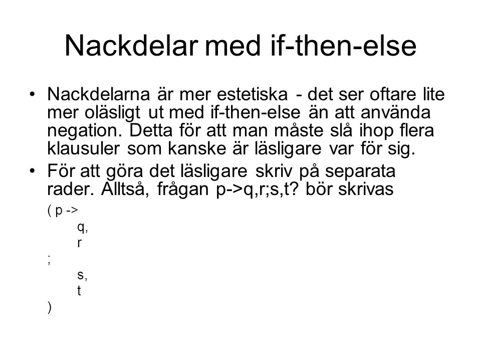 Nackdelar med if-then-else