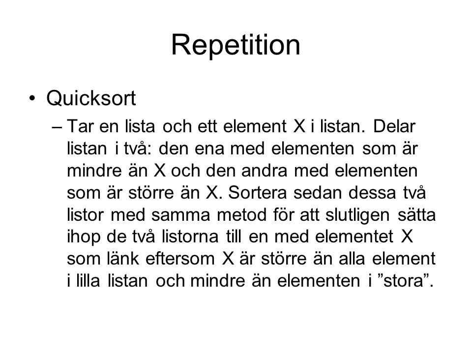 Repetition Quicksort.