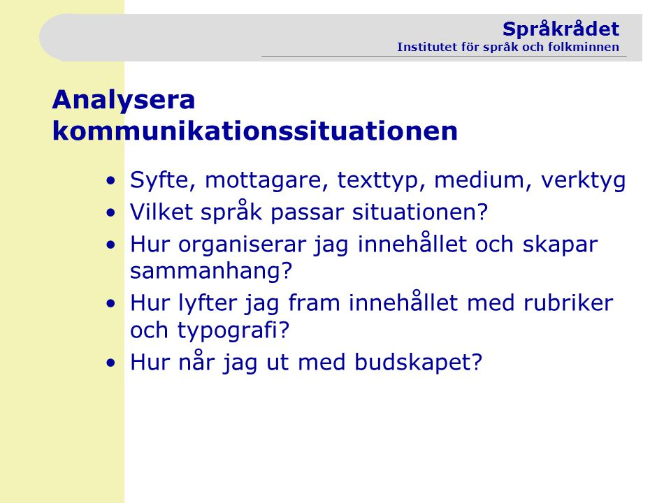 Analysera kommunikationssituationen