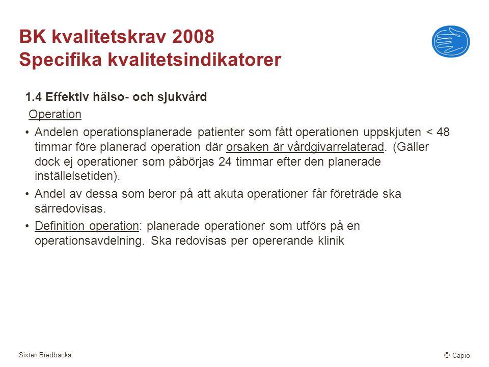 BK kvalitetskrav 2008 Specifika kvalitetsindikatorer