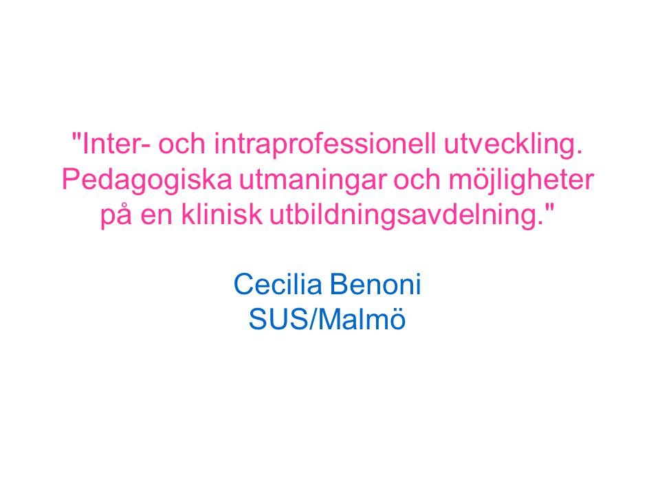 Inter- och intraprofessionell utveckling