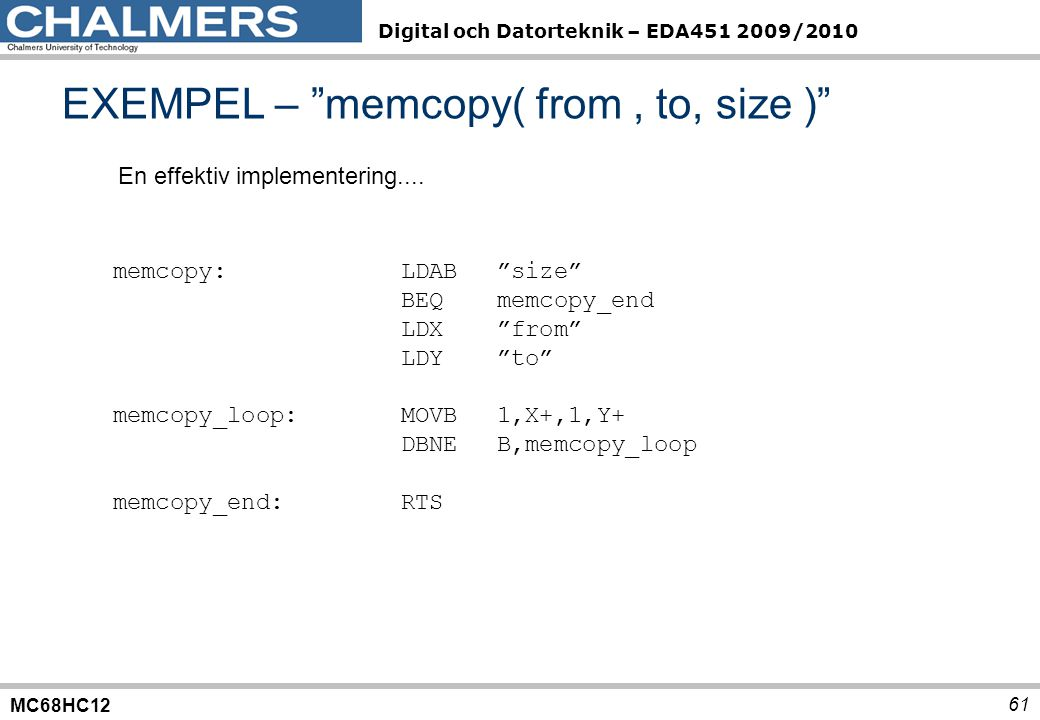 EXEMPEL – memcopy( from , to, size )