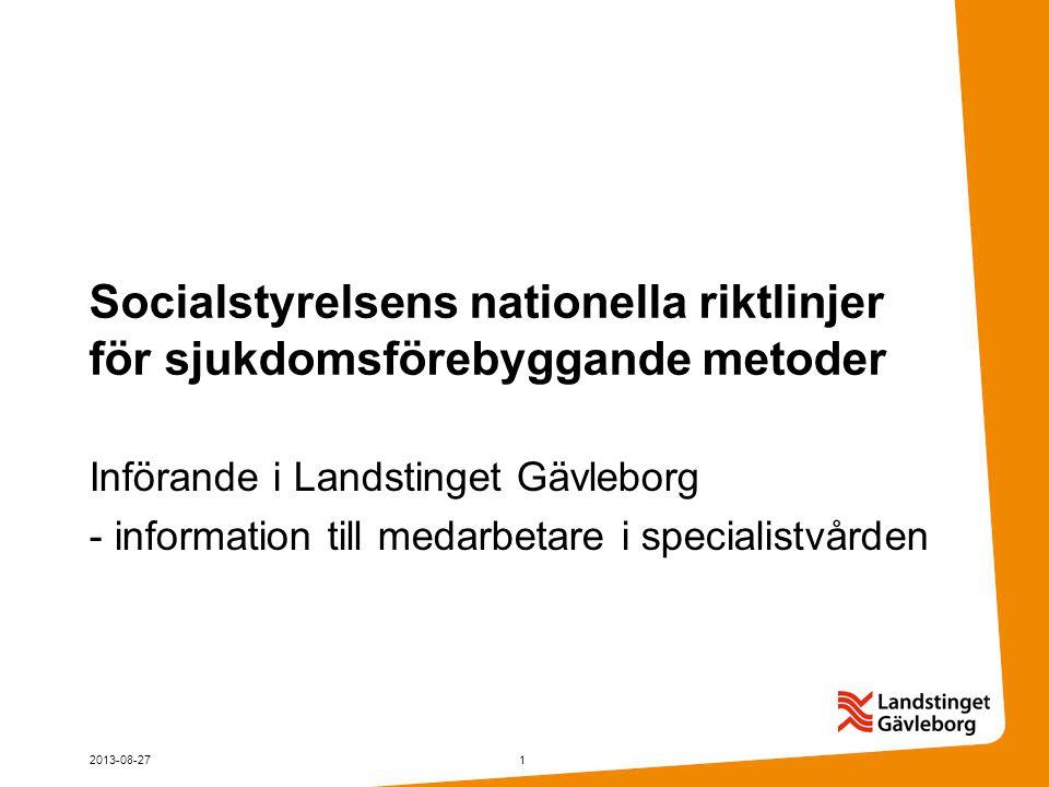 Socialstyrelsens nationella riktlinjer för sjukdomsförebyggande metoder