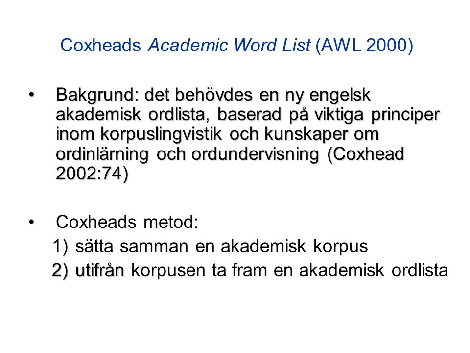 Coxheads Academic Word List (AWL 2000)