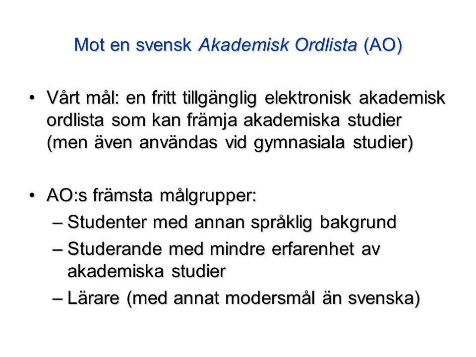 Mot en svensk Akademisk Ordlista (AO)