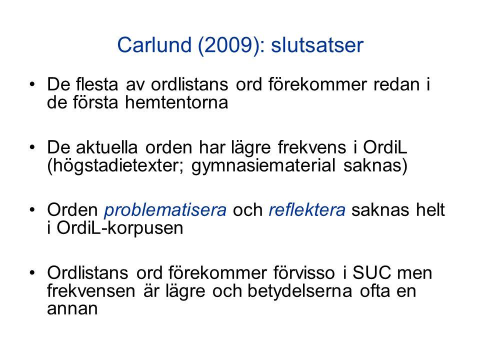 Carlund (2009): slutsatser
