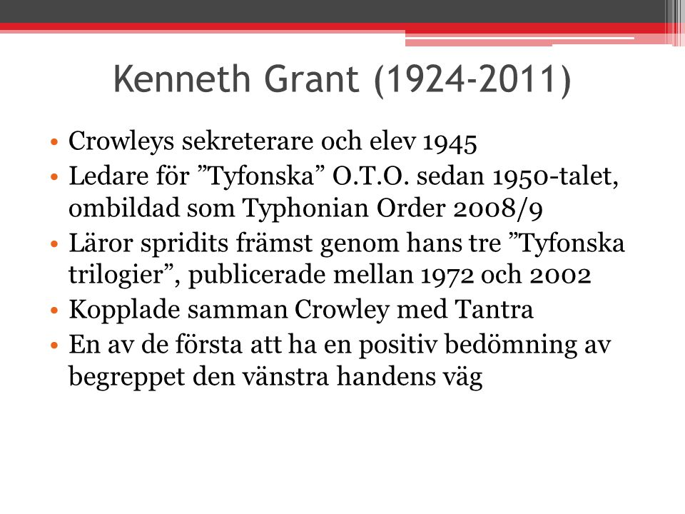 Kenneth Grant (1924-2011) Crowleys sekreterare och elev 1945