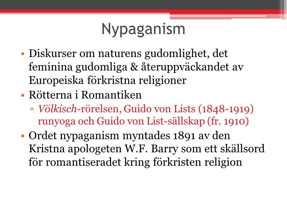 Nypaganism Diskurser om naturens gudomlighet, det feminina gudomliga & återuppväckandet av Europeiska förkristna religioner.