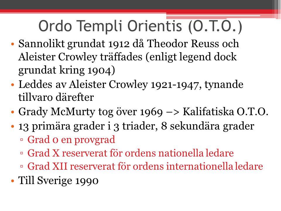 Ordo Templi Orientis (O.T.O.)