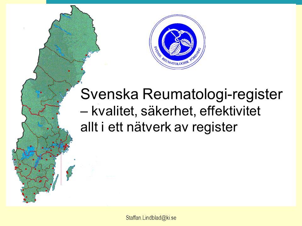 Svenska Reumatologi-register – kvalitet, säkerhet, effektivitet allt i ett nätverk av register