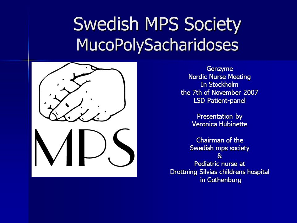 Swedish MPS Society MucoPolySacharidoses