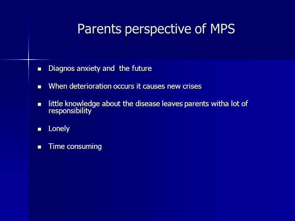 Parents perspective of MPS