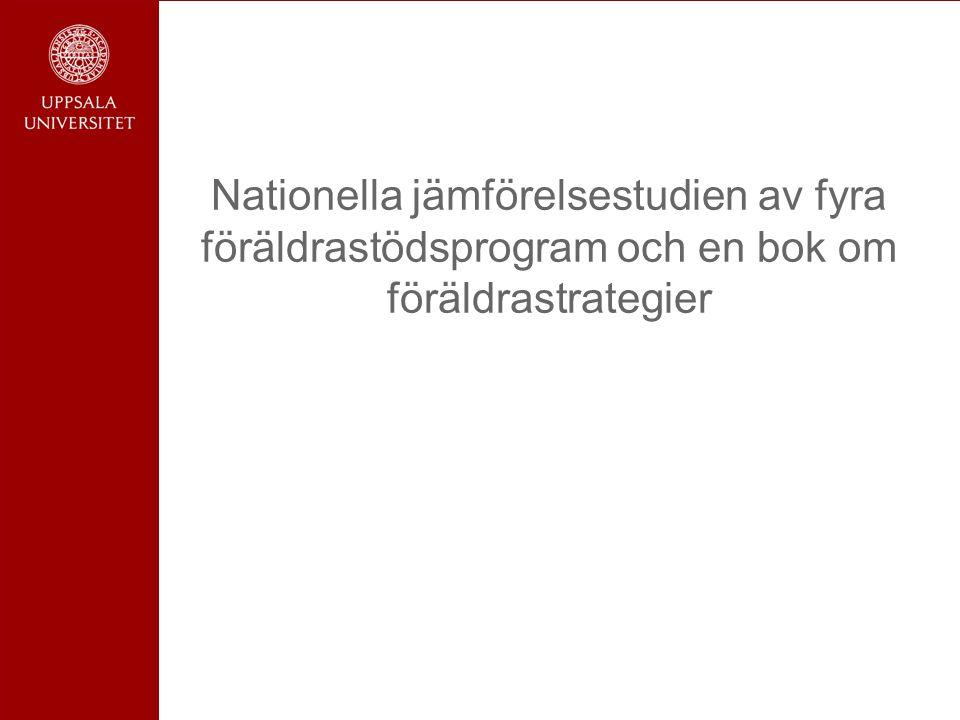 Nationella jämförelsestudien av fyra föräldrastödsprogram och en bok om föräldrastrategier