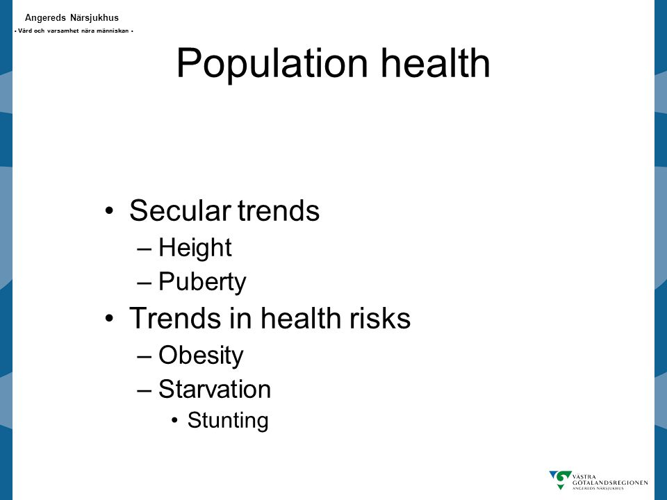 Population health Secular trends Trends in health risks Height Puberty