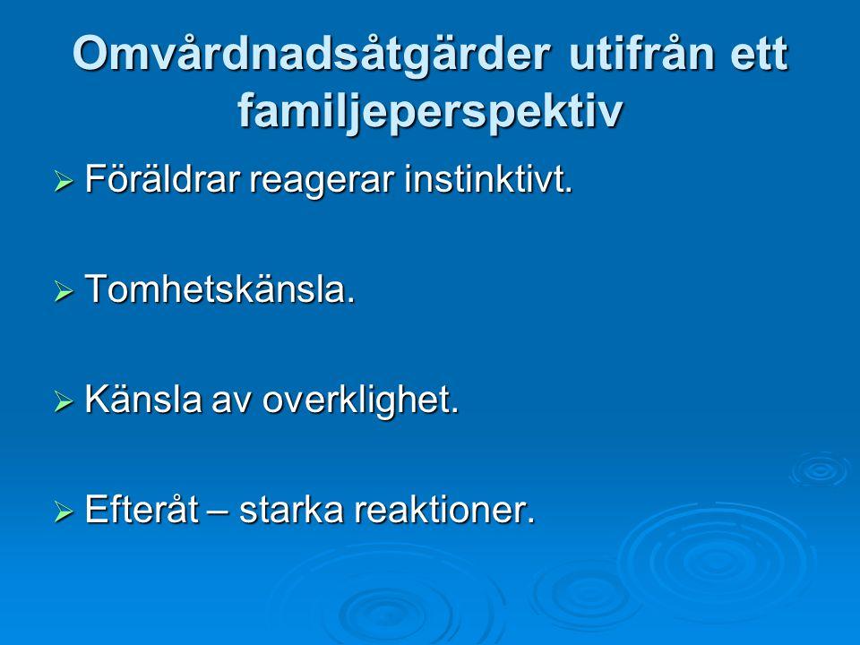 Omvårdnadsåtgärder utifrån ett familjeperspektiv