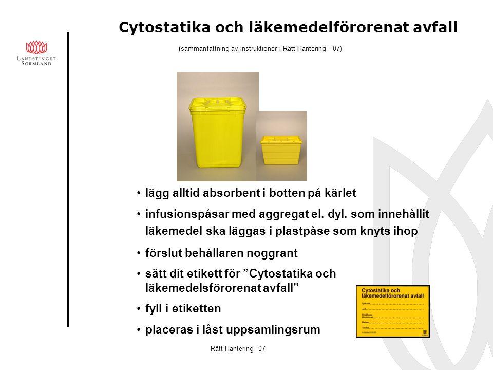 Cytostatika och läkemedelförorenat avfall