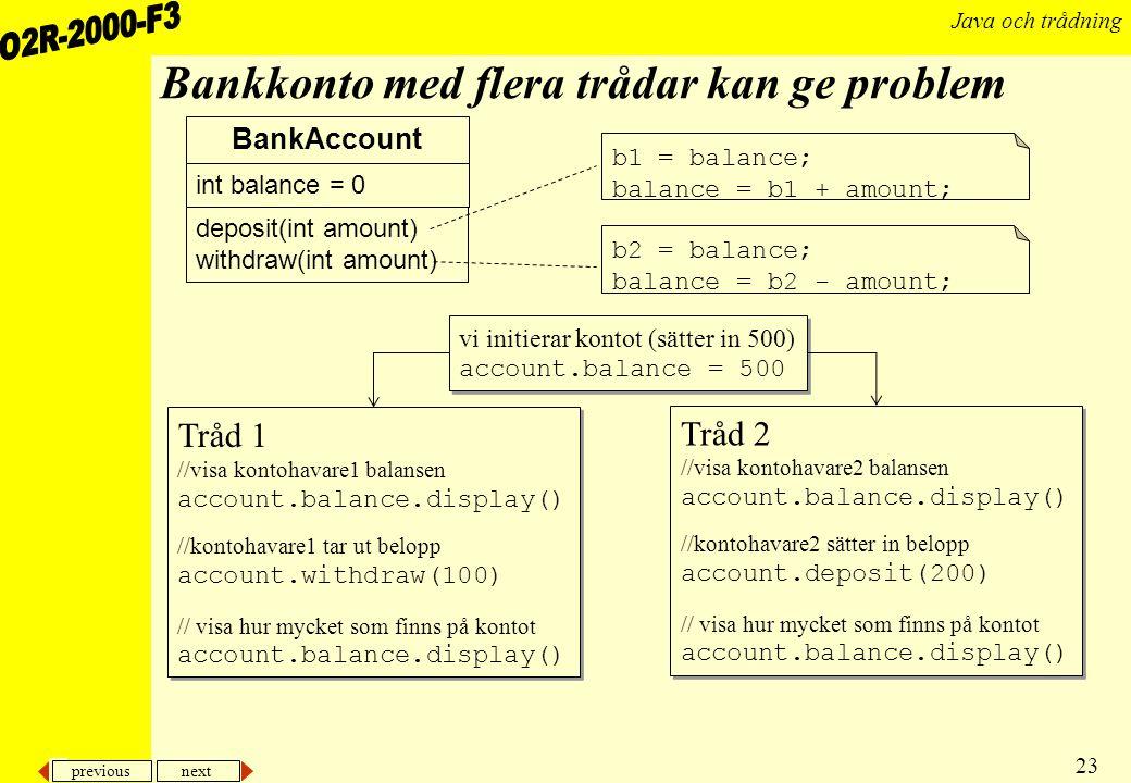Bankkonto med flera trådar kan ge problem