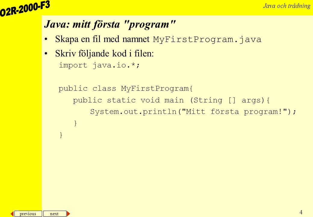 Java: mitt första program