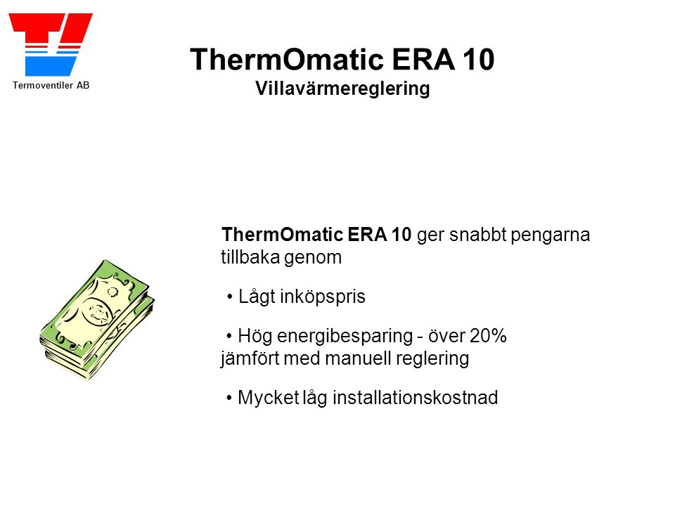 ThermOmatic ERA 10 Villavärmereglering