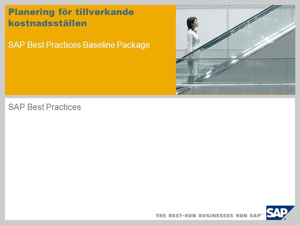 Planering för tillverkande kostnadsställen SAP Best Practices Baseline Package