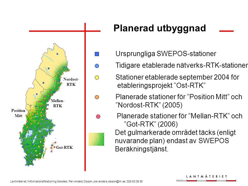 Planerad utbyggnad Ursprungliga SWEPOS-stationer