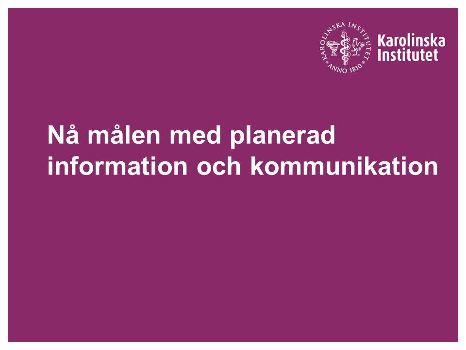 Nå målen med planerad information och kommunikation