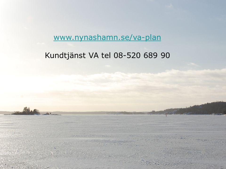 www.nynashamn.se/va-plan Kundtjänst VA tel 08-520 689 90