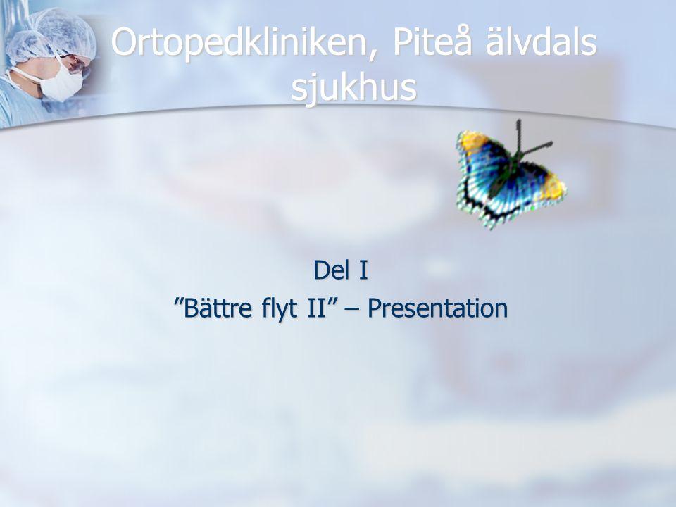 Ortopedkliniken, Piteå älvdals sjukhus