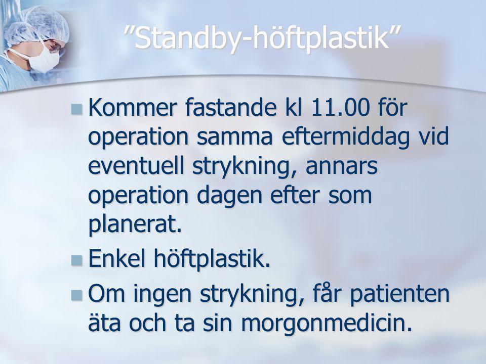 Standby-höftplastik