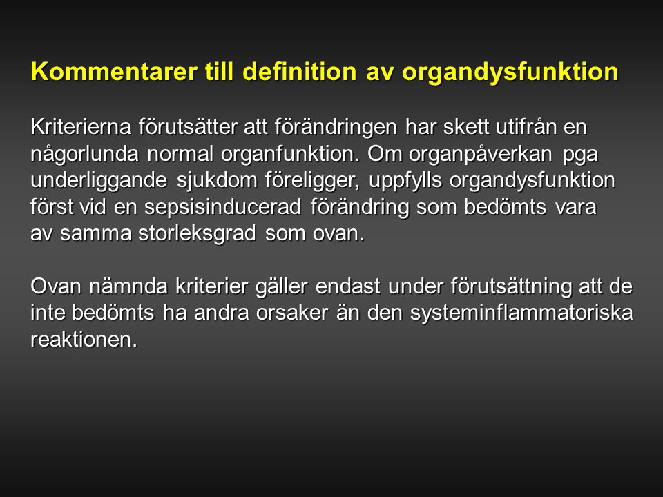 Kommentarer till definition av organdysfunktion