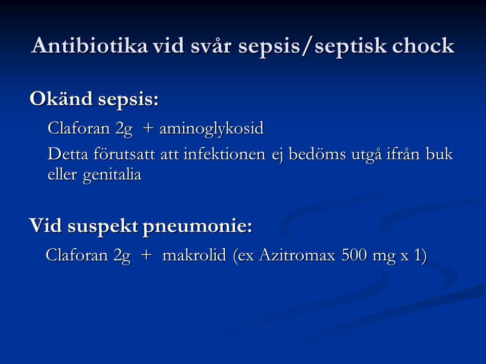 Antibiotika vid svår sepsis/septisk chock