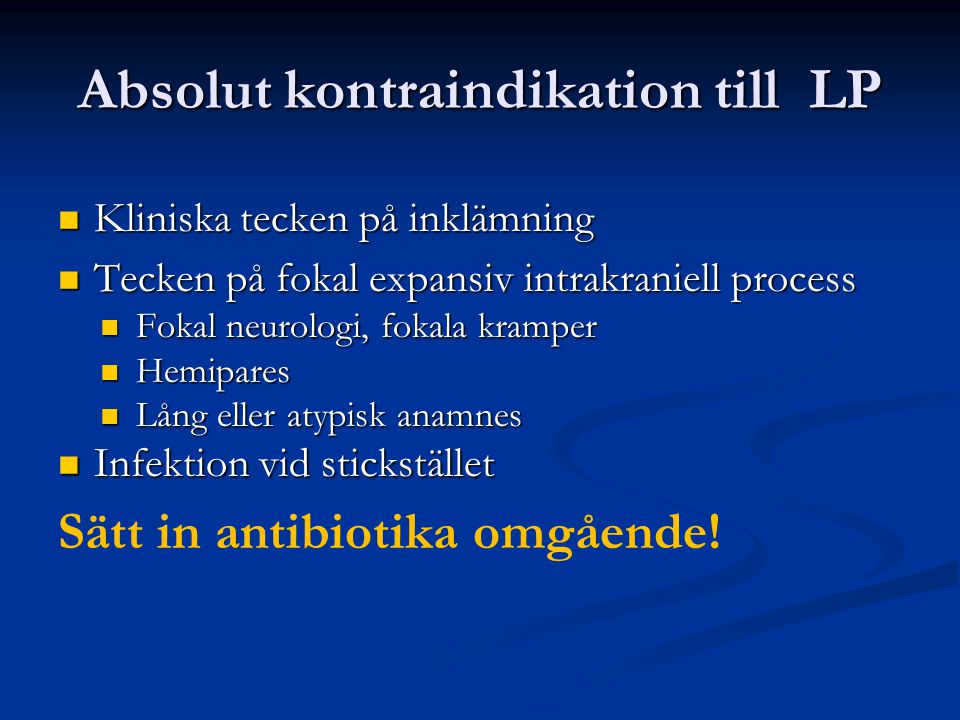 Absolut kontraindikation till LP