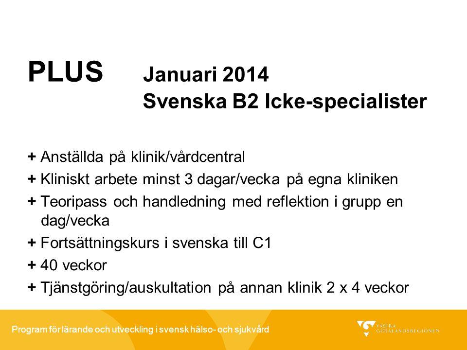 PLUS Januari 2014 Svenska B2 Icke-specialister