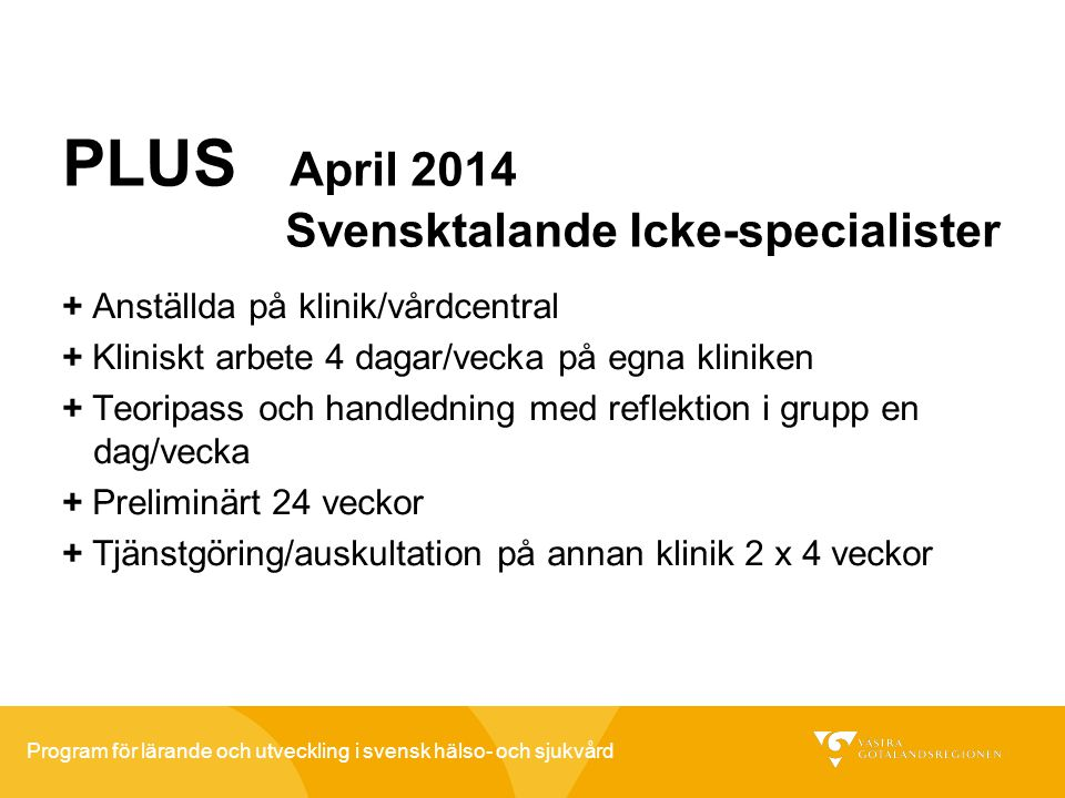 PLUS April 2014 Svensktalande Icke-specialister