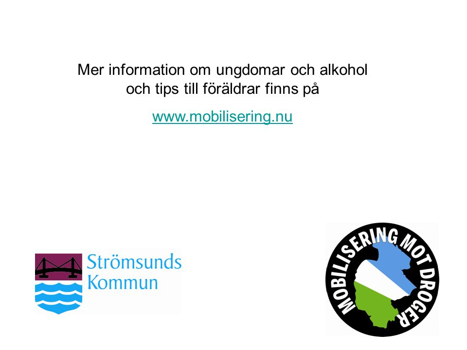 Mer information om ungdomar och alkohol och tips till föräldrar finns på