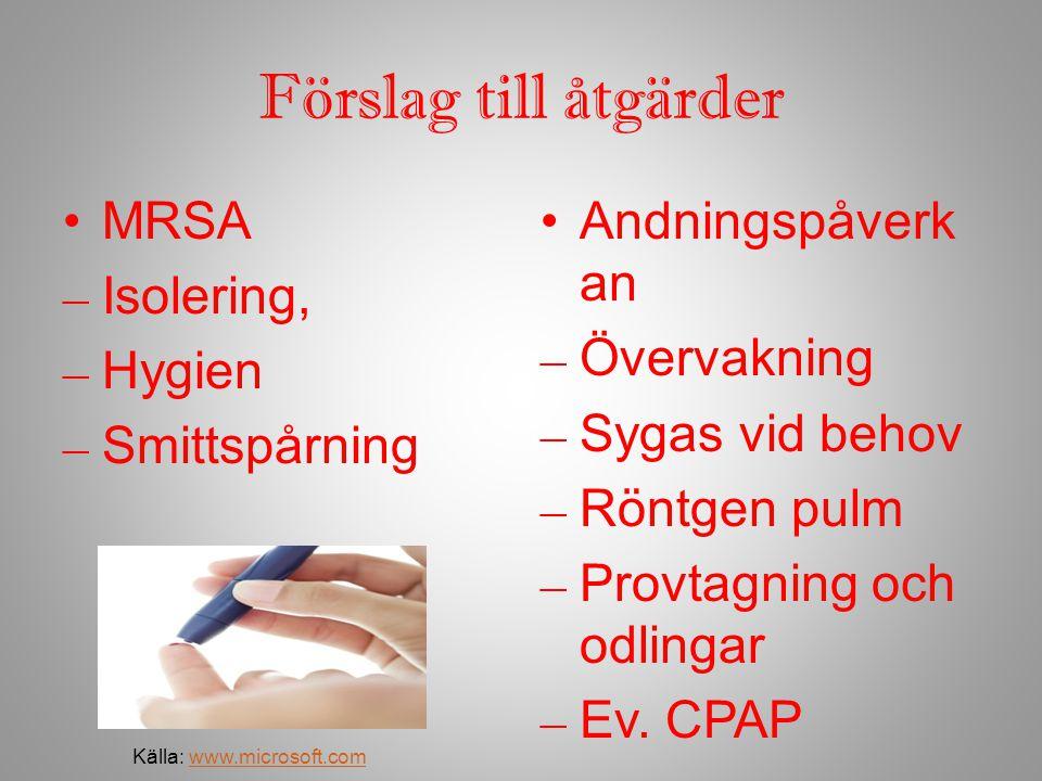 Förslag till åtgärder MRSA Isolering, Hygien Smittspårning